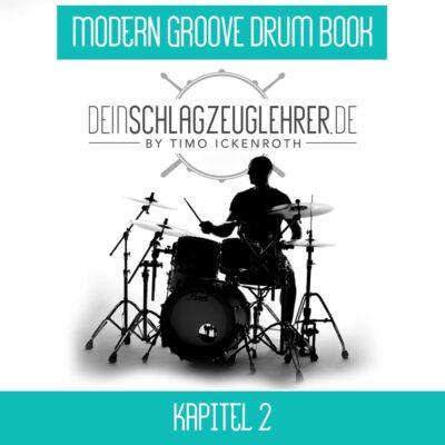 Modern Groove Drum Book – Kapitel 2