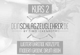 Modern Groove Drum Book – Kapitel 2 – weiterführende Konzepte