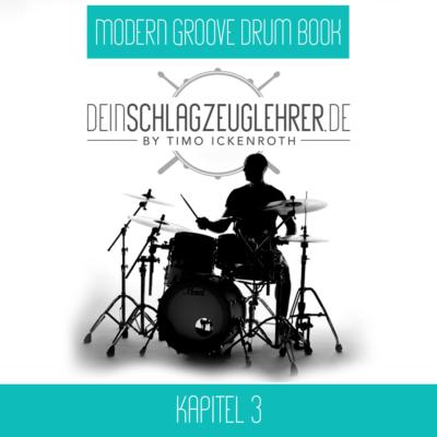 Modern Groove Drum Book – Kapitel 3