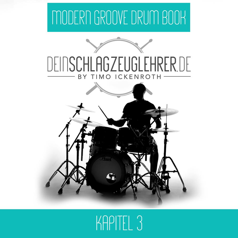 Modern Groove Drum Book Kapitel 3